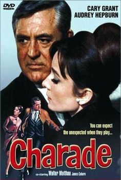 Charade - Audrey Hepburn AND Cary Grant movie! Must -see classic.