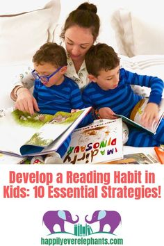 Developing Reading Habits in Kids, 10 Essential Strategies to Raising Readers! Play Based Learning, Learning Through Play, Kids Learning, Reluctant Readers, Good Readers, Creative Activities For Kids, Learning Activities, Reading Habits, Reading Games