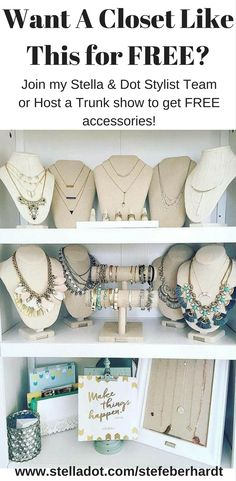 Do you LOVE accessories? Do you wish you could open your closet everyday and see all these amazing accessory choices? Well I do and it was all FREE! Either host a Trunk Show online or in person and get FREE products for yourself! Or become a member of my Stella & Dot Stylist team and get FREE and deeply discounted jewelry to show off to everyone! #stelladot #stelladotstyle #sidehustle #free #income #jewelry #accessories #extramoney #womensfashion #fashion #style
