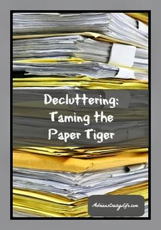 Decluttering - taming the paper tiger. #AdriansCrazyLife #helpfultips #organizing
