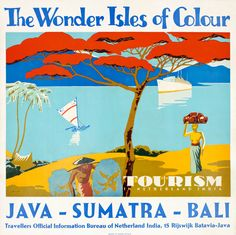 The Wonder Isles of Colour: Java - Sumatra - Bali by Illegible (1950 ca.) |  Shop original antique posters online: www.internationalposter.com/
