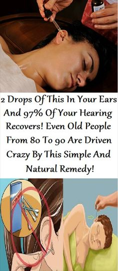 2 Drops Of This In Your Ears And Of Your Hearing Recovers! Even Old People From 80 To 90 Are Driven Crazy By This Simple And Natural Remedy! - Fitness, Nutrition, Tools, News, Health Magazine Ear Health, Home Health, Health And Wellness, Health Fitness, Health Club, Alternative Health, Alternative Medicine, Health And Beauty Tips, Health Tips