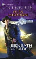 Beneath the Badge Rita Herron 0373693486 9780373693481 As a Texas Ranger, Hayes Keller was used to tough assignments. But protecting Taylor Landis after a recent attack and keeping his professional distance was the most challengin The Silver Star, Silver Stars, Mass Market, Texas Rangers, Investigations, Badge, Ebooks, Romance, Author