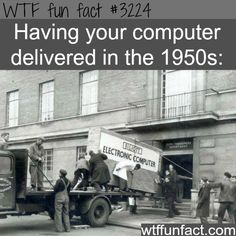 The size of the computer in the 1950's -  WTF fun facts
