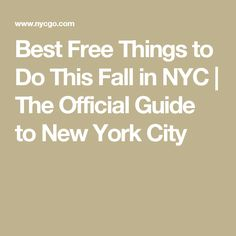 Best Free Things to Do This Fall in NYC | The Official Guide to New York City