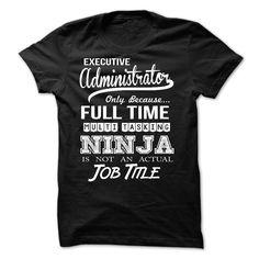 Executive Administrator - Shirt SKU: 60200433 (Administrator Tshirts)