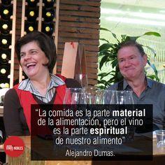 """""""La comida es la parte material de la alimentación, pero el vino es la parte espiritual de nuestro alimento"""", Alejandro Dumas. #VinosNobles"""