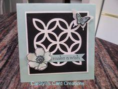 Carolyn's Card Creations: Lattice Florets Make a Wish card