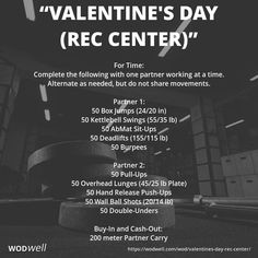 """""""Valentine's Day (Rec Center)"""" WOD - For Time: Complete the following with one partner working at a time. Alternate as needed, but do not share movements.; Partner 1:; 50 Box Jumps (24/20 in); 50 Kettlebell Swings (55/35 lb); 50 AbMat Sit-Ups; 50 Deadlift"""