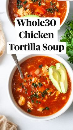 Best Paleo Recipes, Whole 30 Recipes, Healthy Chicken Recipes, Whole 30 Soup, Clean Eating, Healthy Eating, Chicken Tortilla Soup, Keto Soup, Soups And Stews