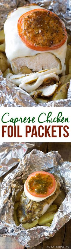 Cheesy Caprese Chicken Foil Packets Recipe via @spicyperspectiv