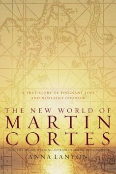 The New World Of Martin Cortes by Anna Lanyon, http://www.amazon.com/dp/B000IOEPZY/ref=cm_sw_r_pi_dp_DZbCrb1RGV5G7