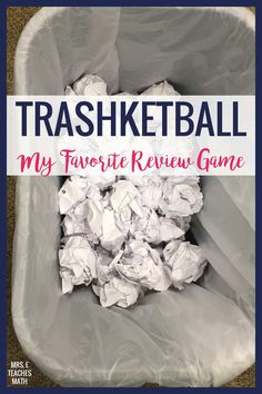 Trashketball is my favorite review game for middle school or high school kids. It works with any topic (I use it in math) and my students LOVE it. FREE DOWNLOAD