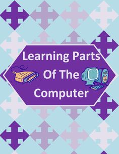 Learning the Parts of a Computer