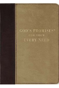 God's Promises for Your Every Need, Deluxe Edition Book $14.99 http://www.celebrateyourfaith.com/God-s-Promises-for-Your-Every--P14559C1935.cfm