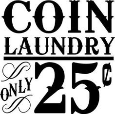 Coin Laundry vinyl lettering laundry room home decor ideas