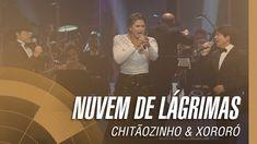 Chitãozinho & Xororó - Nuvem de lágrimas (Sinfônico 40 Anos) [Part. Espe...