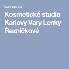 Kosmetické studio Karlovy Vary Lenky Řezníčkové