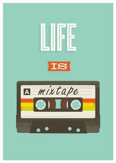 "Retro Quote print, pop art poster, 80s cassete, music, inspirational quote art, nursery print, ""life is a mixtape"" 8 x 11. via Etsy."
