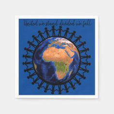 United we stand World Peace Paper Napkins Create Your Own, Create Yourself, Divided We Fall, United We Stand, Party Napkins, Ecru Color, World Peace, Presentation, The Unit