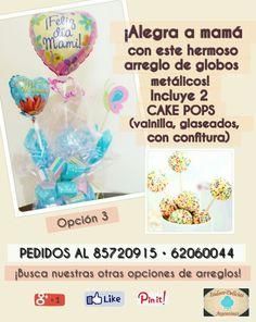 ¡Para mamá: arreglo de globos metálicos y cake pops! Opción 3.