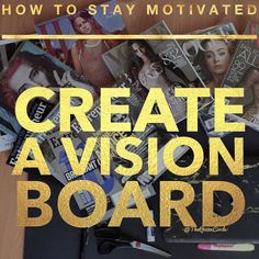 How to stay motivated Create a vision board. Ambitious people often have many creative thoughts running through our heads at once. Sometime this makes it hard to focus on exactly what we want. Creating a vision board actually helps you see your vision. It helps you SEE what your goals look like. I find that creating a vision board helps me to buckle down on what I really want & to declutter my ambitions. The process gives me a clear path to a very clear vision. This does wonders for my…