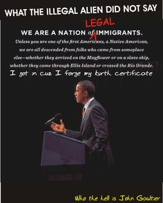 OBAMA IS AN ILLEGAL ALIEN...SAY IT !!