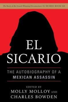 Cover image for the book, EL SICARIO: The Autobiography Of A Mexican Assassin.