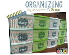 Organization   I keep all of my files in the plastic sterilite drawers labeled by month.  This has helped me a TON!!  When I was keeping everything in filing cabinets it seemed like it took me FOREVER to find things!  Now I know exactly where to go for my resources :)