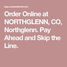 Order Online at NORTHGLENN, CO, Northglenn. Pay Ahead and Skip the Line. Homemade Buttermilk Biscuits, Buttermilk Pancakes, Cracker Barrel Recipes, Colby Cheese, Cup Of Soup, Cheese Wedge, Country Ham, House Salad, Chicken Tenderloins