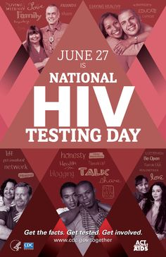 June 27 is National HIV Testing Day. Get the facts. Get tested. Get involved.
