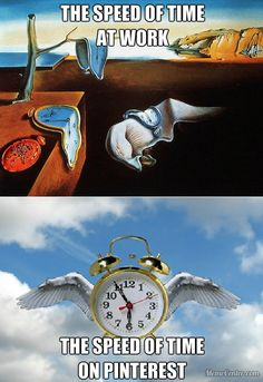 The speed of time at work vs. the speed of time when you are on Pinterest. Original Memes, Alarm Clock, The Originals, Decor, Projection Alarm Clock, Alarm Clocks, Decorating, Dekoration, Deco