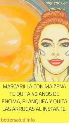 #MASCARILLA CON #MAIZENA TE #QUITA 40 AÑOS DE ENCIMA, #BLANQUEA Y #QUITA LAS #ARRUGAS AL INSTANTE. Crema Facial Natural, Bella Beauty, Acne Marks, Makeup 101, New Haircuts, Thing 1, Tips Belleza, Belleza Natural, Skin Tips