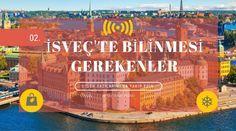 Paralama Defteri: İsveç'te Bilinmesi Gerekenler (2)