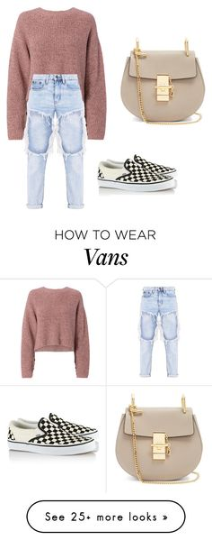 """Sans titre #51"" by jadinette98 on Polyvore featuring rag & bone, Vans and Chloé"