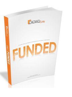 CrowdClan Get Funded Crowdfunding E-Book  #albertobokos