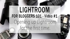 Photography Tips & Tutorials | Lightroom for Bloggers 101 - Okay, so you bought Lightroom...watch this video to figure out what to do first and how to get started!