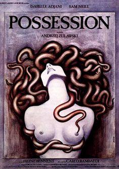 Possession (1981)  Directed by Andrzej Zulawski; Starring Sam Neill & Isabella Adjani
