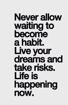 Live your dreams...
