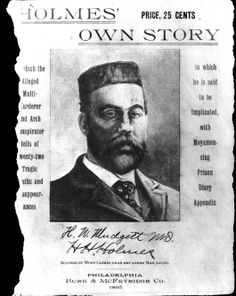 Holmes' Own Story, by Herman Webster Mudgett (1895).