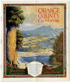 Ad for Orange County, California, 1921.