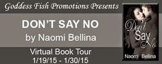 LibriAmoriMiei: Review: Don't Say No by Naomi Bellina