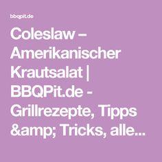 Coleslaw – Amerikanischer Krautsalat | BBQPit.de - Grillrezepte, Tipps & Tricks, alles über Barbecue