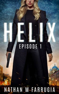 Helix: Episode 1 by Nathan Farrugia — RealLifary  Check out this review to this amazing book series!!!!