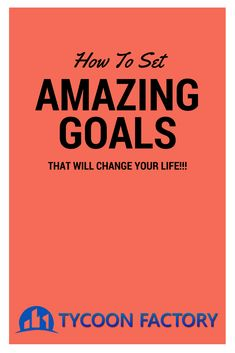 How to set amazing goals that will change your life!  Many people toy around with goal setting, but never actually do it the right way!  Bet you didn't know there was a right and wrong way to set goals?  Let me show you the correct way!