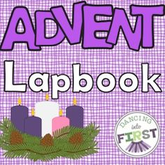 Activities for each week of Advent are included in this resource. At the end of the four weeks students will have an entire Lapbook project with an activity to represent each weeks theme.