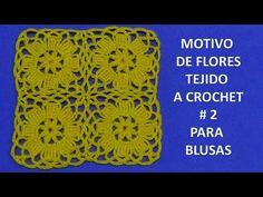 Motivo de flores tejido a crochet # 2 para blusas - YouTube
