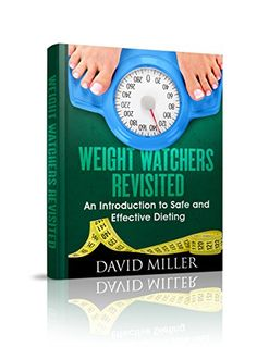 Weight Watchers: Revisited! An Introduction to Safe and E... https://www.amazon.com/dp/B01D63V452/ref=cm_sw_r_pi_dp_arroxb73E4TKD