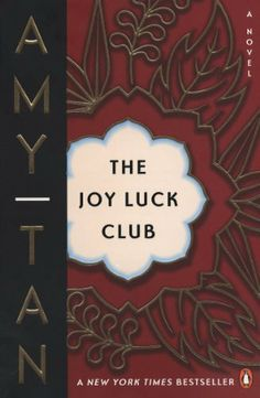 The Joy Luck Club - by Amy Tan
