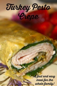 My Favorite Turkey Pesto Crepe - skip the boring sandwich for lunch and try something new!
